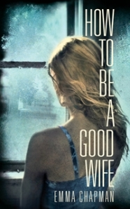 How To Be a Good Wife cover